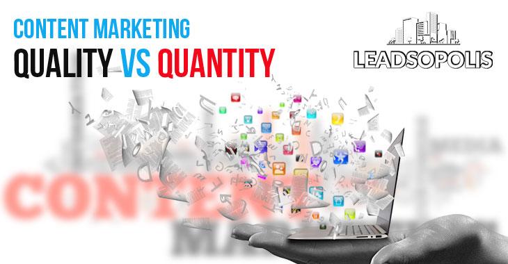 Content Marketing – Quality Vs Quantity