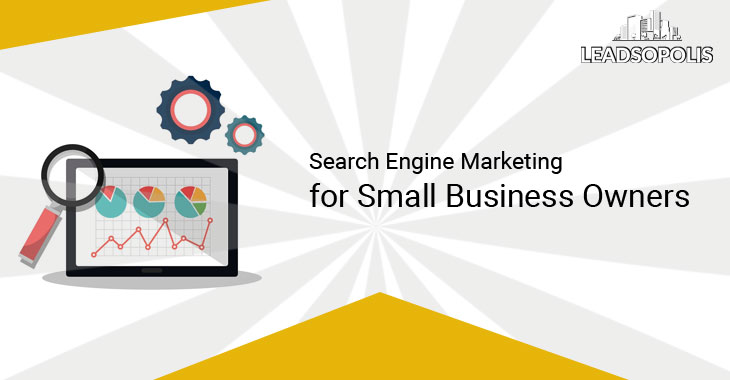Search Engine Marketing for Small Business Owners
