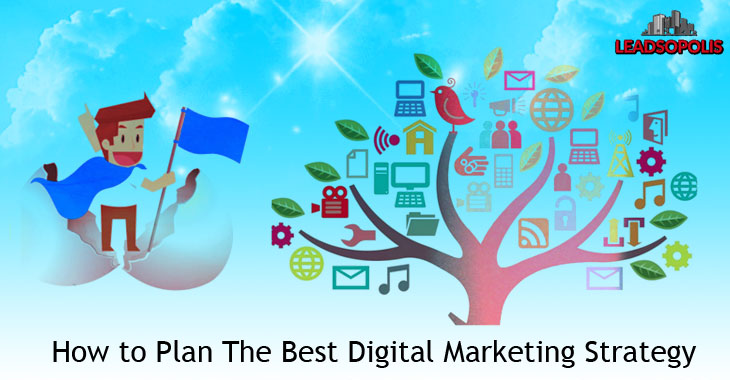 How to Plan The Best Digital Marketing Strategy