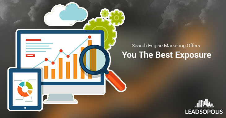 Search Engine Marketing Offers You The Best Exposure