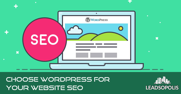 Choose WordPress For Your Website SEO