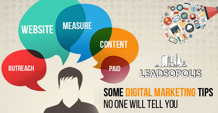 Some Digital marketing Tips No One Will Tell You