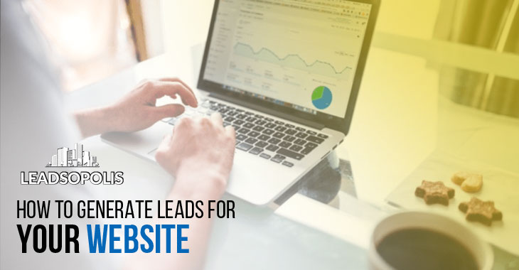 How To Generate Leads For Your Website