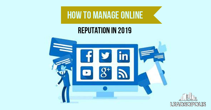How To Manage Online Reputation in 2019