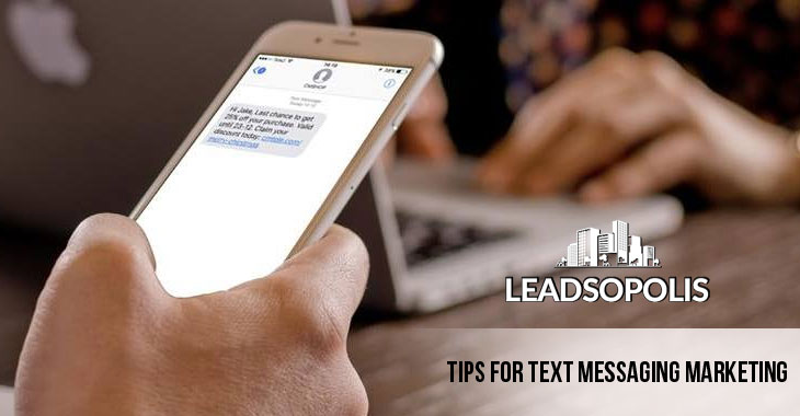 Tips for Text Messaging Marketing