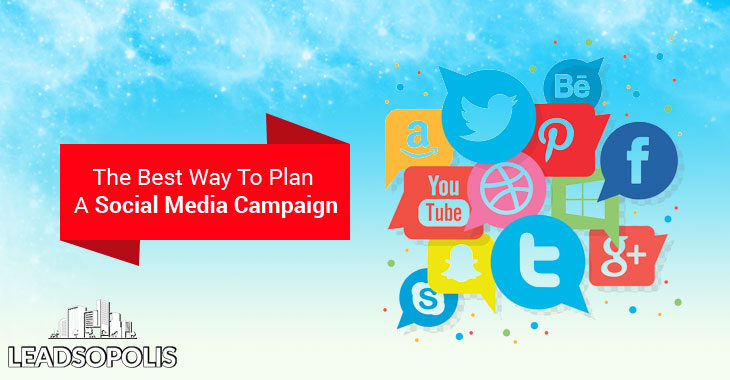 The Best Way To Plan A Social Media Campaign
