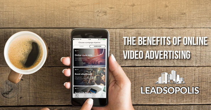 The Benefits of Online Video Advertising