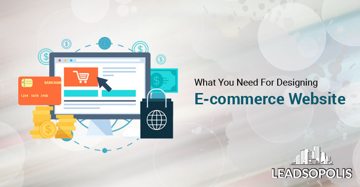 What You Need For Designing E-commerce Website